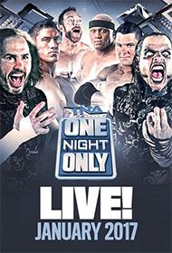 2016-12-23-TNA-OneNightOnly-Jan17